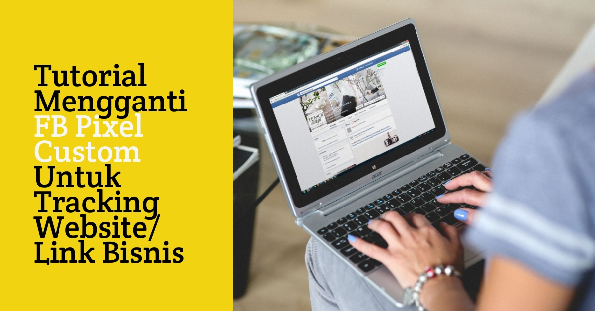 omnilinkz-activomni-cara-pasang-fb-facebook-pixel-custom-iklan-bisnis-online